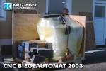CNC Biegeautomat 2003 Anlieferung