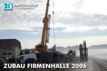 Kranaufstellung für Firmenhalle 2006