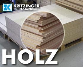 Holz als Grundmaterial einer Stanzform